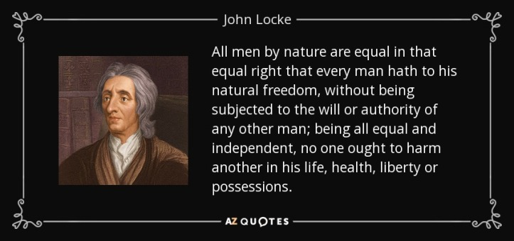 quote-all-men-by-nature-are-equal-in-that-equal-right-that-every-man-hath-to-his-natural-freedom-john-locke-131-95-46